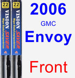 Front Wiper Blade Pack for 2006 GMC Envoy - Vision Saver