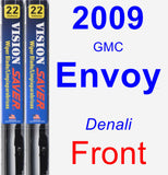 Front Wiper Blade Pack for 2009 GMC Envoy - Vision Saver