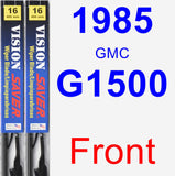 Front Wiper Blade Pack for 1985 GMC G1500 - Vision Saver