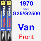 Front Wiper Blade Pack for 1970 GMC G25/G2500 Van - Vision Saver