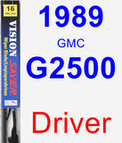 Driver Wiper Blade for 1989 GMC G2500 - Vision Saver