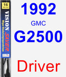 Driver Wiper Blade for 1992 GMC G2500 - Vision Saver