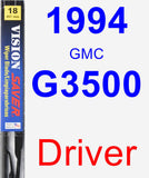 Driver Wiper Blade for 1994 GMC G3500 - Vision Saver