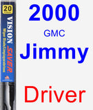 Driver Wiper Blade for 2000 GMC Jimmy - Vision Saver