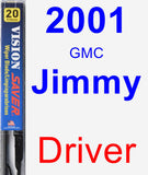 Driver Wiper Blade for 2001 GMC Jimmy - Vision Saver