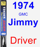 Driver Wiper Blade for 1974 GMC Jimmy - Vision Saver