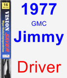 Driver Wiper Blade for 1977 GMC Jimmy - Vision Saver