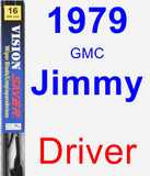 Driver Wiper Blade for 1979 GMC Jimmy - Vision Saver