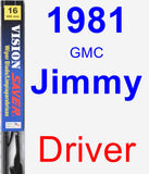 Driver Wiper Blade for 1981 GMC Jimmy - Vision Saver
