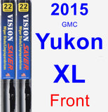 Front Wiper Blade Pack for 2015 GMC Yukon XL - Vision Saver