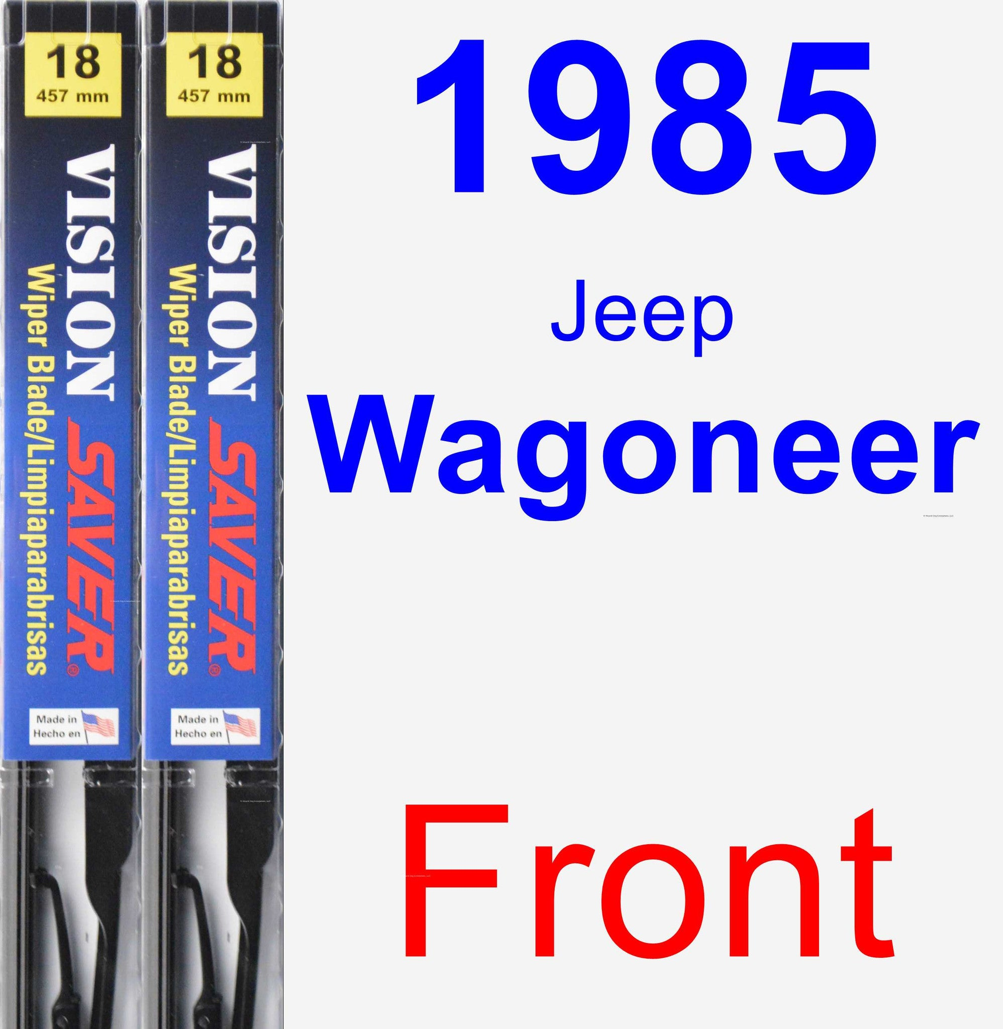 Front Wiper Blade Pack for 1985 Jeep Wagoneer - Vision Saver