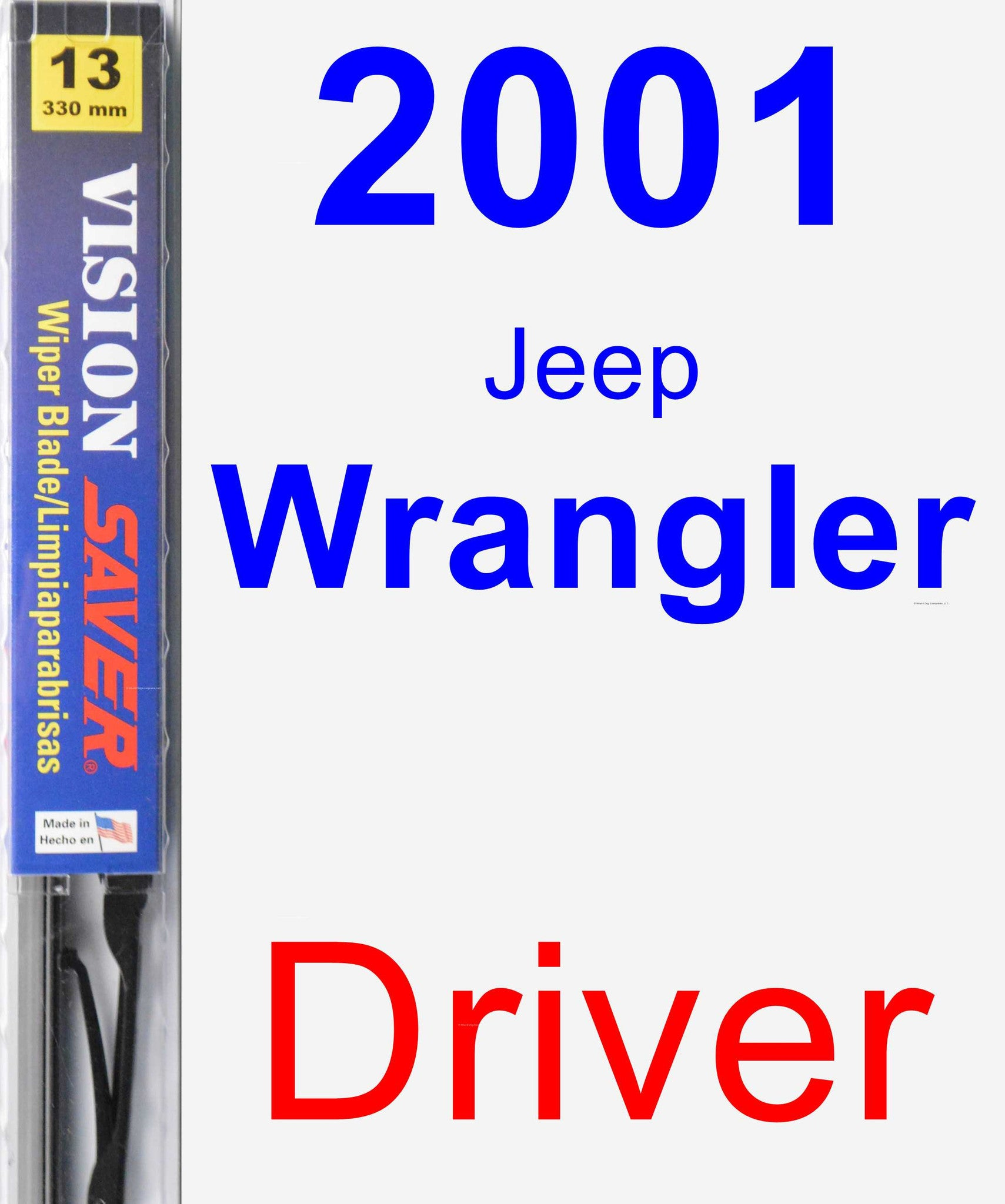 Driver Wiper Blade for 2001 Jeep Wrangler - Vision Saver