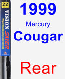 Rear Wiper Blade for 1999 Mercury Cougar - Vision Saver