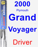 Driver Wiper Blade for 2000 Plymouth Grand Voyager - Vision Saver