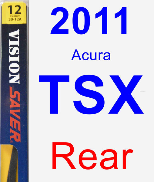 2011 Acura TSX Wiper Blade By Saver (Rear)