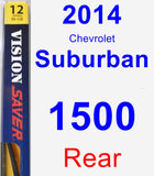 Rear Wiper Blade for 2014 Chevrolet Suburban 1500 - Rear