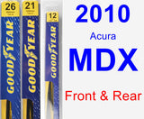 Front & Rear Wiper Blade Pack for 2010 Acura MDX - Premium