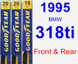Front & Rear Wiper Blade Pack for 1995 BMW 318ti - Premium