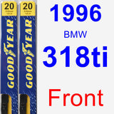 Front Wiper Blade Pack for 1996 BMW 318ti - Premium