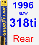 Rear Wiper Blade for 1996 BMW 318ti - Premium