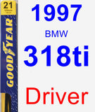 Driver Wiper Blade for 1997 BMW 318ti - Premium