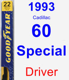 Driver Wiper Blade for 1993 Cadillac 60 Special - Premium