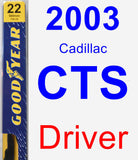 Driver Wiper Blade for 2003 Cadillac CTS - Premium