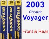 Front & Rear Wiper Blade Pack for 2003 Chrysler Voyager - Premium