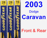 Front & Rear Wiper Blade Pack for 2003 Dodge Caravan - Premium