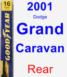Rear Wiper Blade for 2001 Dodge Grand Caravan - Premium