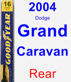 Rear Wiper Blade for 2004 Dodge Grand Caravan - Premium