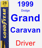Driver Wiper Blade for 1999 Dodge Grand Caravan - Premium