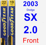 Front Wiper Blade Pack for 2003 Dodge SX 2.0 - Premium