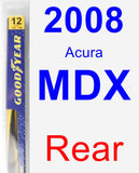 Rear Wiper Blade for 2008 Acura MDX - Rear