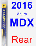 Rear Wiper Blade for 2016 Acura MDX - Rear