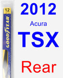 Rear Wiper Blade for 2012 Acura TSX - Rear
