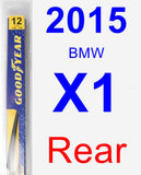 Rear Wiper Blade for 2015 BMW X1 - Rear
