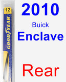 Rear Wiper Blade for 2010 Buick Enclave - Rear