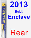 Rear Wiper Blade for 2013 Buick Enclave - Rear