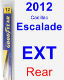 Rear Wiper Blade for 2012 Cadillac Escalade EXT - Rear