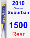 Rear Wiper Blade for 2010 Chevrolet Suburban 1500 - Rear