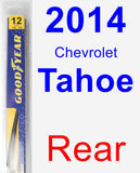 Rear Wiper Blade for 2014 Chevrolet Tahoe - Rear