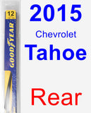 Rear Wiper Blade for 2015 Chevrolet Tahoe - Rear