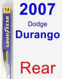 Rear Wiper Blade for 2007 Dodge Durango - Rear