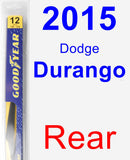 Rear Wiper Blade for 2015 Dodge Durango - Rear