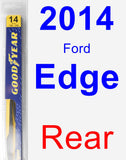Rear Wiper Blade for 2014 Ford Edge - Rear