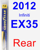 Rear Wiper Blade for 2012 Infiniti EX35 - Rear