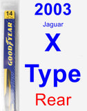 Rear Wiper Blade for 2003 Jaguar X-Type - Rear