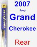 Rear Wiper Blade for 2007 Jeep Grand Cherokee - Rear