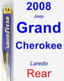 Rear Wiper Blade for 2008 Jeep Grand Cherokee - Rear